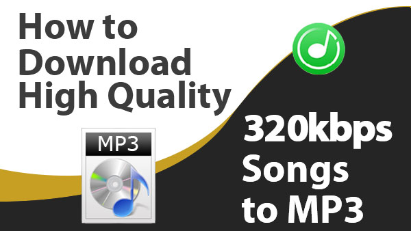 Download High Quality 320kbps MP3 Songs